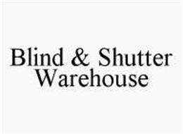 BLIND & SHUTTER WAREHOUSE