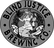 BLIND JUSTICE BREWING CO. EST. LAKE ARROWHEAD CA. 2012