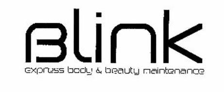 BLINK EXPRESS BODY & BEAUTY MAINTENANCE