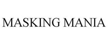 MASKING MANIA