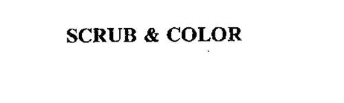 SCRUB AND COLOR