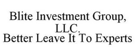 BLITE INVESTMENT GROUP, LLC. BETTER LEAVE IT TO EXPERTS