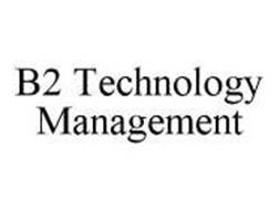 B2 TECHNOLOGY MANAGEMENT