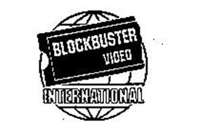 BLOCKBUSTER VIDEO INTERNATIONAL