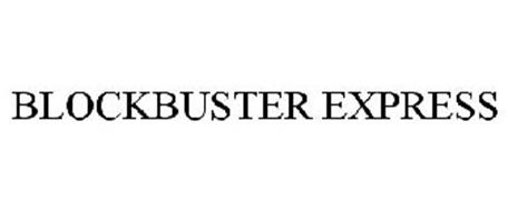 BLOCKBUSTER EXPRESS