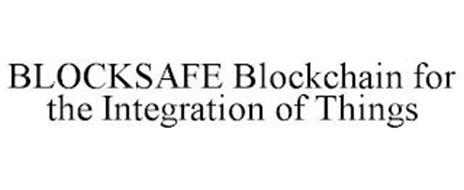 BLOCKSAFE BLOCKCHAIN FOR THE INTEGRATION OF THINGS