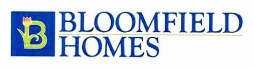 B BLOOMFIELD HOMES