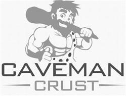 CAVEMAN CRUST