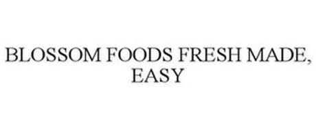 BLOSSOM FOODS FRESH MADE, EASY