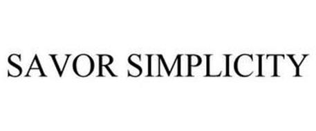 SAVOR SIMPLICITY