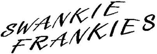 SWANKIE FRANKIES