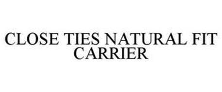 CLOSE TIES NATURAL FIT CARRIER