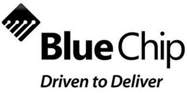 BLUE CHIP DRIVEN TO DELIVER