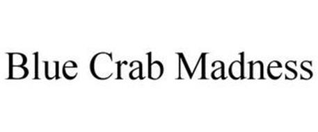 BLUE CRAB MADNESS
