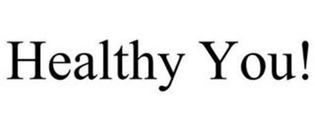 HEALTHY YOU!