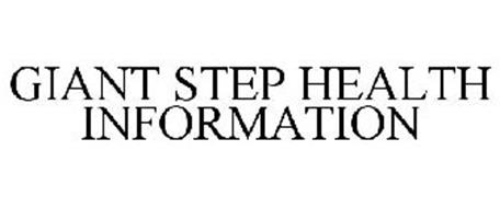 GIANT STEP HEALTH INFORMATION