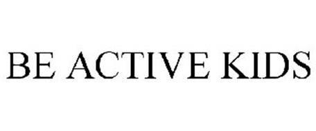 BE ACTIVE KIDS