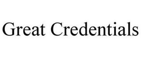 GREAT CREDENTIALS