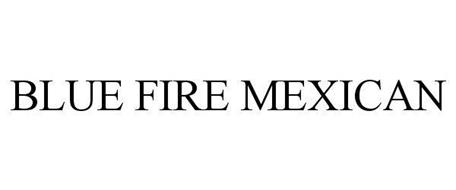 BLUE FIRE MEXICAN