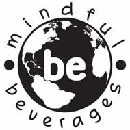BE MINDFUL BEVERAGES