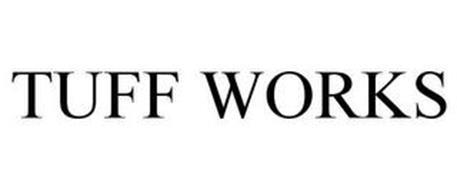 TUFF WORKS