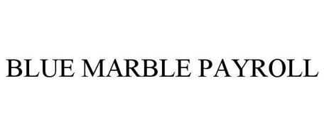 Blue Marble Payroll Trademark Of Blue Marble Payroll Llc