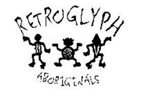 RETROGLYPH ABORIGINALS