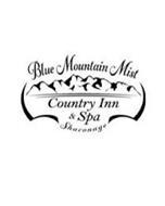 BLUE MOUNTAIN MIST COUNTRY INN & SPA SHACONAGE