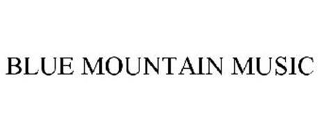BLUE MOUNTAIN MUSIC