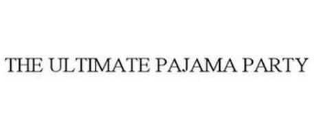 THE ULTIMATE PAJAMA PARTY