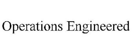 OPERATIONS ENGINEERED