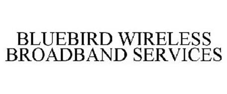BLUEBIRD WIRELESS BROADBAND SERVICES