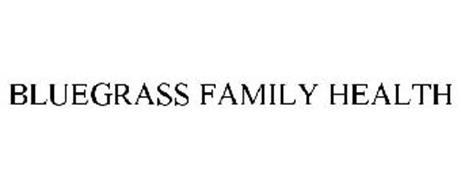 BLUEGRASS FAMILY HEALTH
