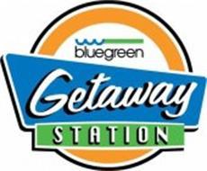 BLUEGREEN GETAWAY STATION