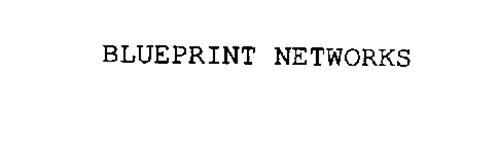 BLUEPRINT NETWORKS