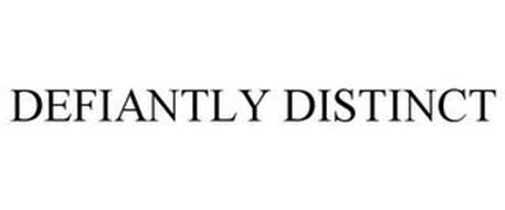 DEFIANTLY DISTINCT