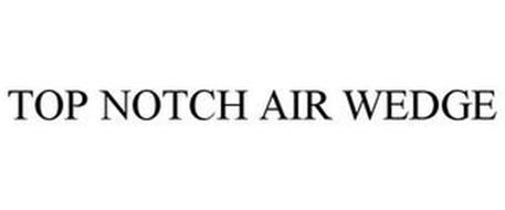 TOP NOTCH AIR WEDGE