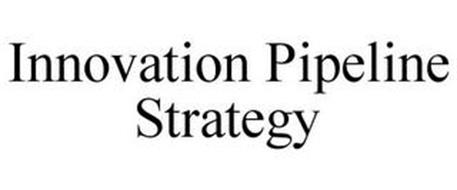 INNOVATION PIPELINE STRATEGY
