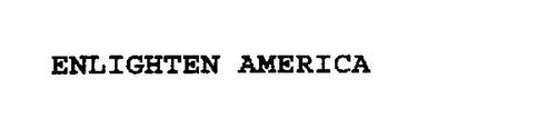 ENLIGHTEN AMERICA