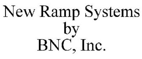 NEW RAMP SYSTEMS BY BNC, INC.