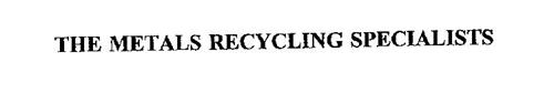 THE METALS RECYCLING SPECIALISTS