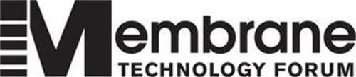 MEMBRANE TECHNOLOGY FORUM