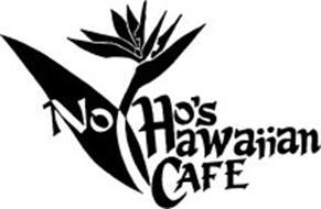 NO HO'S HAWAIIAN CAFE