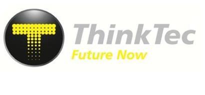 T THINKTEC FUTURE NOW