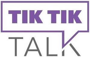 TIK TIK TALK