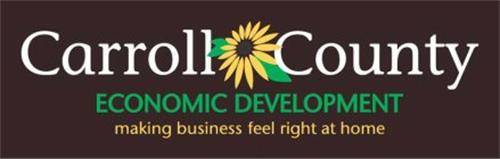 CARROLL COUNTY ECONOMIC DEVELOPMENT MAKING BUSINESS FEEL RIGHT AT HOME
