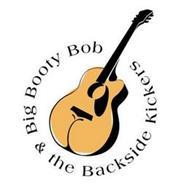BIG BOOTY BOB & THE BACKSIDE KICKERS
