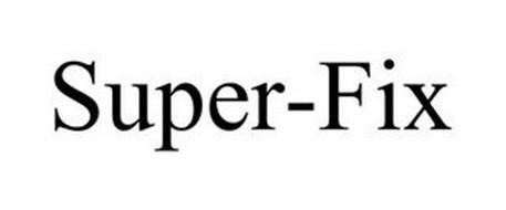 SUPER-FIX