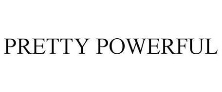 PRETTY POWERFUL