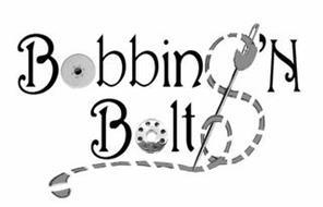 BOBBINS 'N BOLTS